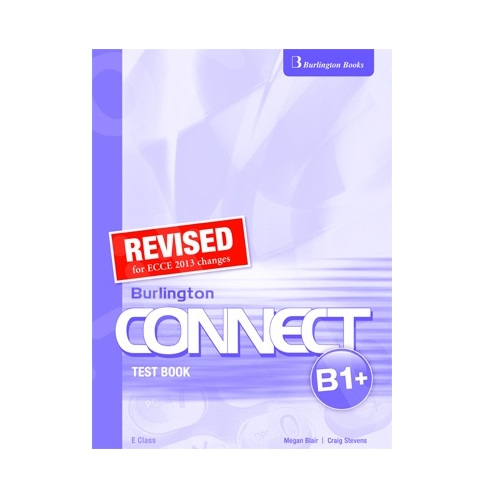 CONNECT B1+ TEACHER'S TEST BOOK E CLASS REVISED