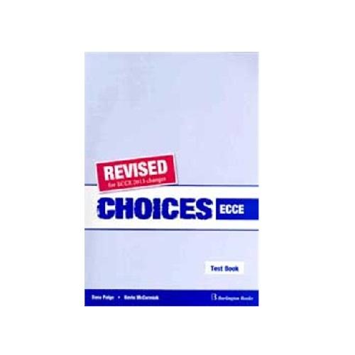 CHOICES ECCE TEACHER'S TEST BOOK REVISED 2013